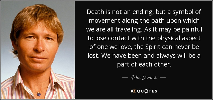 Language And Politics >> TOP 25 QUOTES BY JOHN DENVER (of 68) | A-Z Quotes