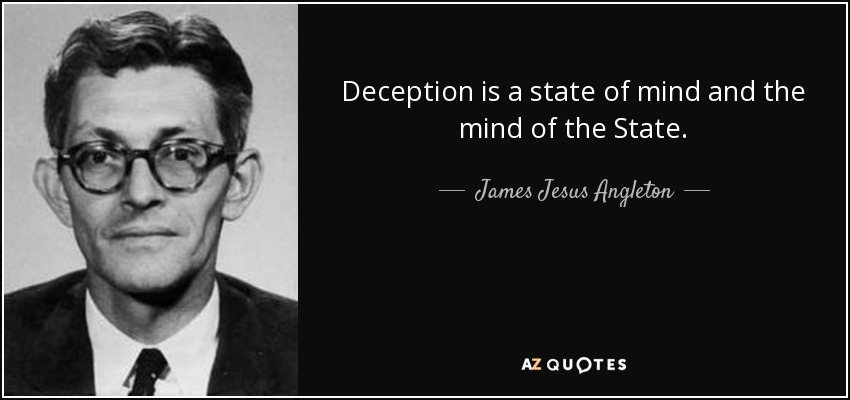 quote-deception-is-a-state-of-mind-and-the-mind-of-the-state-james-jesus-angleton-67-97-15.jpg