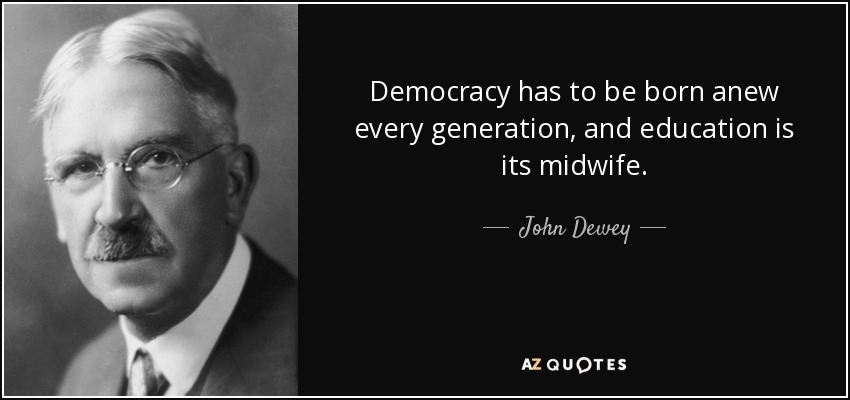 john dewey philosophy democracy essay Essays on john dewey we ethics of democracy by john dewey: with certain works in the subject of philosophy the john dewey was considered as one of the.