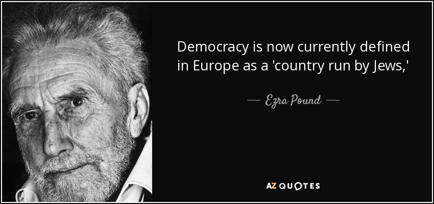 Ezra Pound Quote Democracy Is Now Currently Defined In