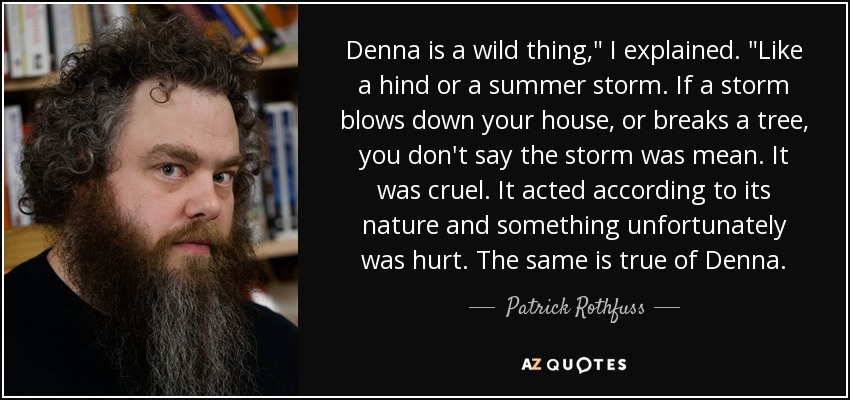 Denna is a wild thing,