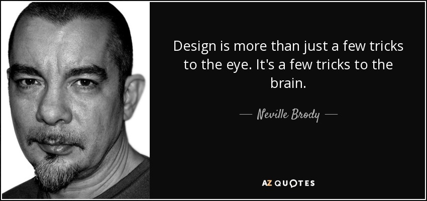 Top 10 Quotes By Neville Brody A Z Quotes