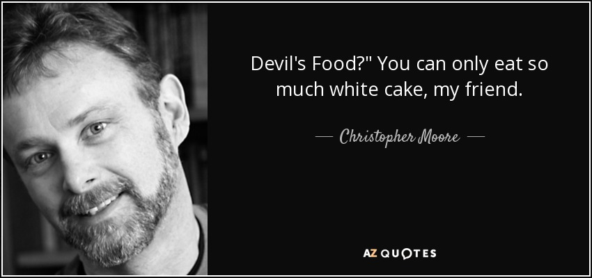 Devil's Food?