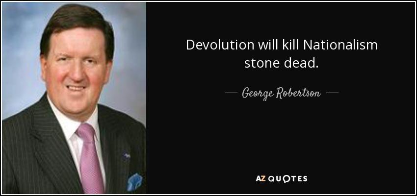 Citaten Hoop United : Top 11 quotes by george robertson baron robertson of port ellen