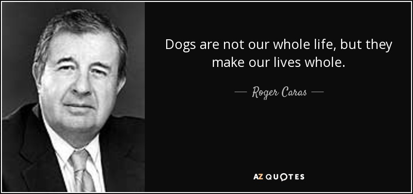 TOP 25 QUOTES BY ROGER CARAS