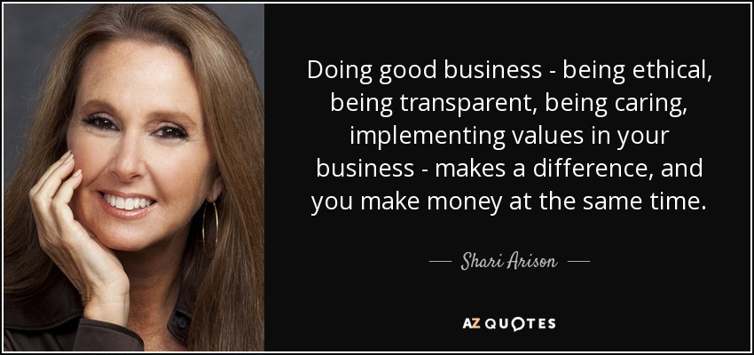 Doing Good Business Being Ethical Transpa Caring Implementing Values In