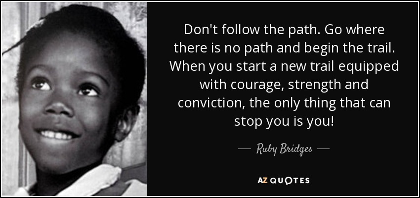 TOP 6 QUOTES BY RUBY BRIDGES | A Z Quotes