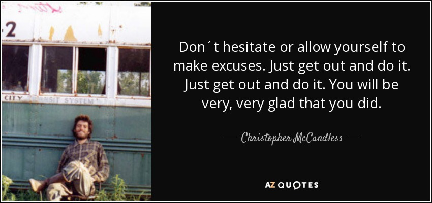 Chris Mccandless Quotes Interesting TOP 48 QUOTES BY CHRISTOPHER MCCANDLESS AZ Quotes