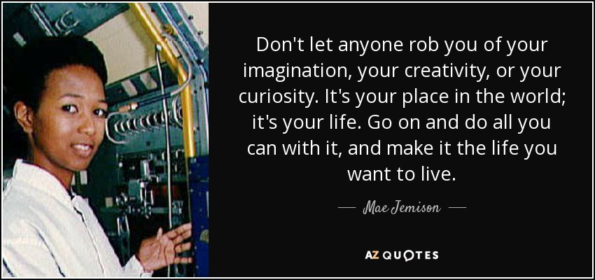 TOP 22 QUOTES BY MAE JEMISON | A-Z Quotes