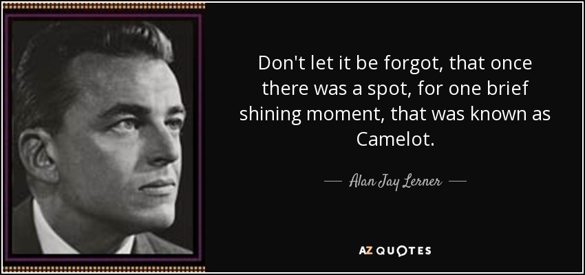 Image result for quotes camelot