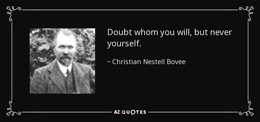 Top 8 Never Doubt Yourself Quotes A Z Quotes