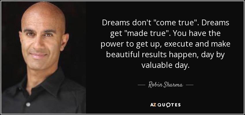 Dreams don't