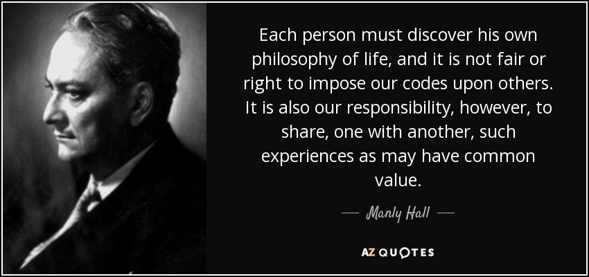 own philosophy in life