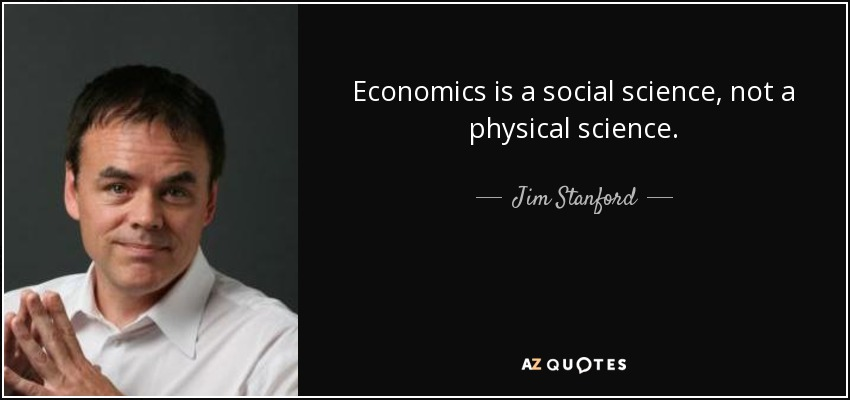 is economics a science Today, economics pretends to be one of the hard sciences, yet the laboratories provided by the real world are disorderly, even chaotic, insusceptible to sanitization.