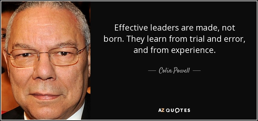 good leaders are made not born discuss