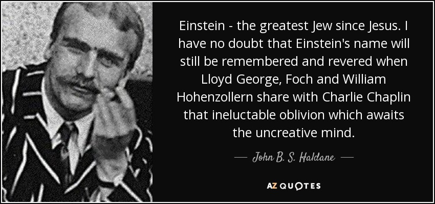 john b s haldane quote einstein the greatest jew since jesus