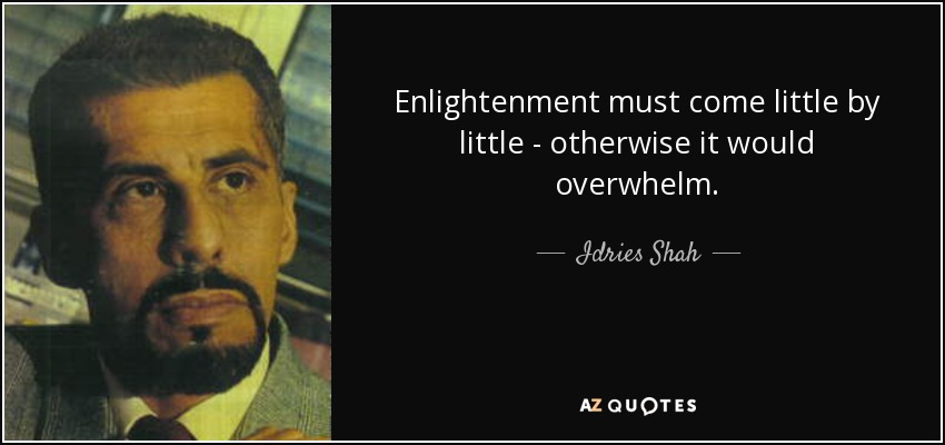 [Image: quote-enlightenment-must-come-little-by-...-71-42.jpg]