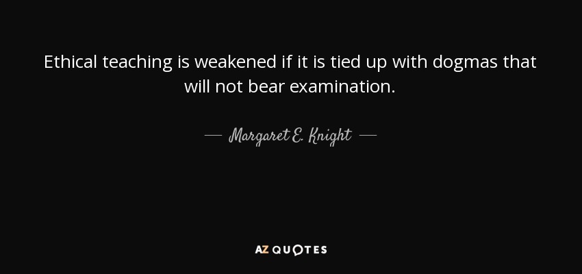 TOP 13 QUOTES BY MARGARET E. KNIGHT   A-Z Quotes