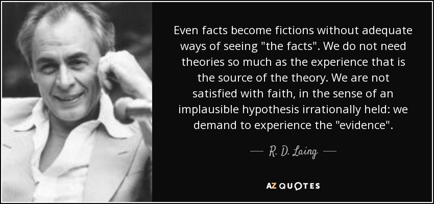 Even facts become fictions without adequate ways of seeing