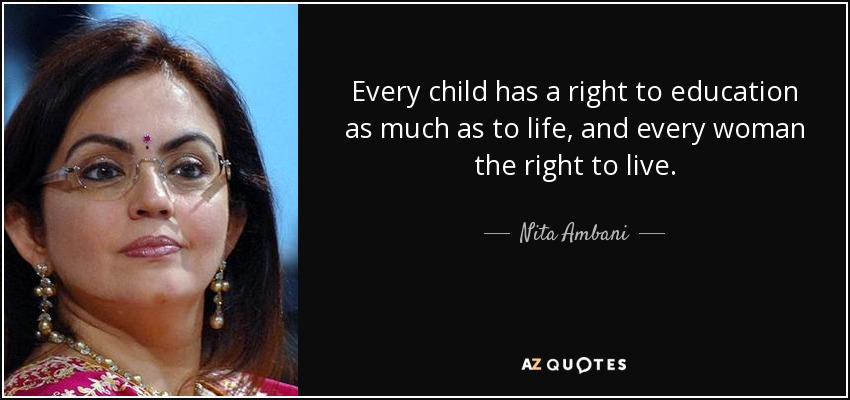 Nita Ambani Quote Every Child Has A Right To Education As Much As