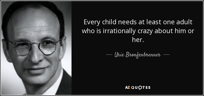 TOP 19 QUOTES BY URIE BRONFENBRENNER