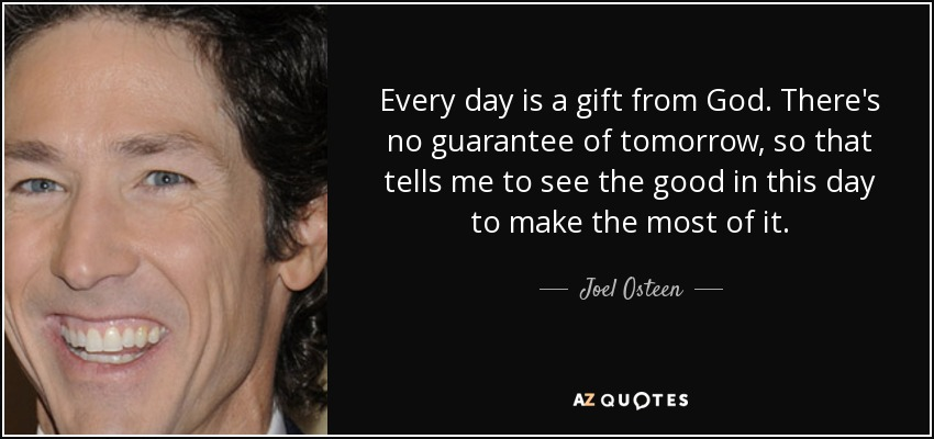 Every Day Is A Gift Quotes Cenksms