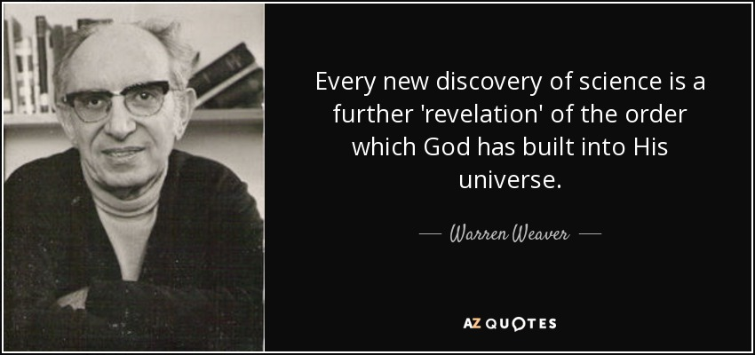 43 Famous Discovery Quotes Sayings About Discovery: Warren Weaver Quote: Every New Discovery Of Science Is A