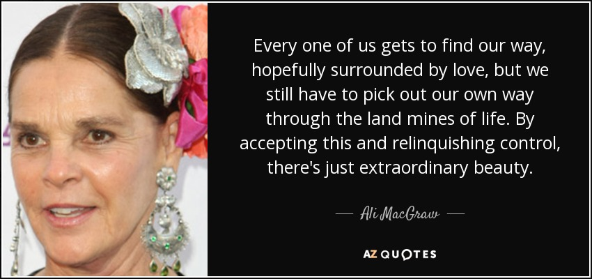 Surrounded By Love Quotes: TOP 25 QUOTES BY ALI MACGRAW