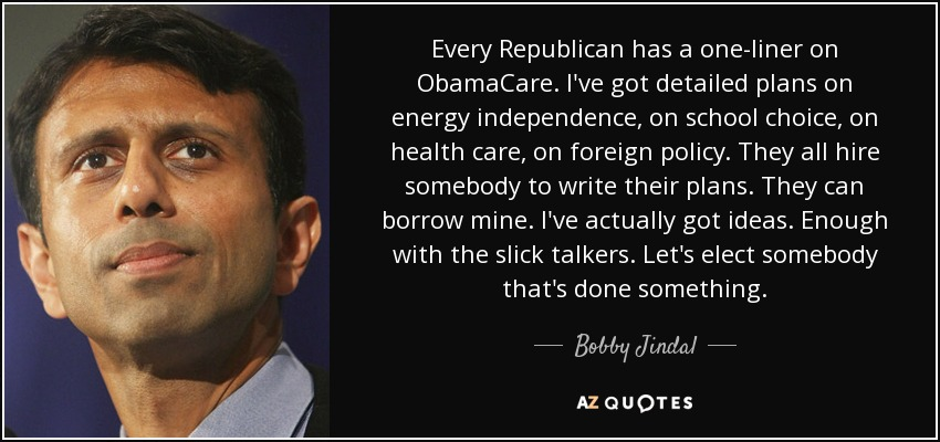 Obamacare Quotes Adorable Bobby Jindal Quote Every Republican Has A Oneliner On Obamacare