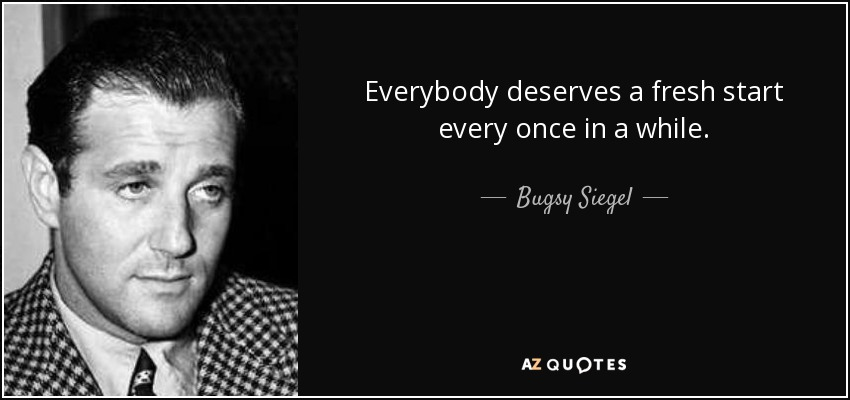 QUOTES BY BUGSY SIEGEL | A-Z Quotes