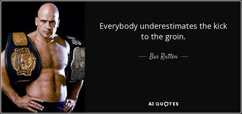quote-everybody-underestimates-the-kick-
