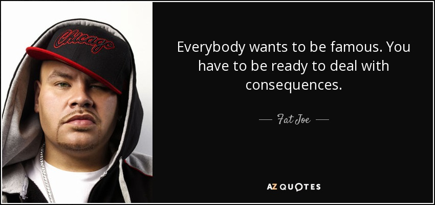 Top 12 Quotes By Fat Joe A Z Quotes