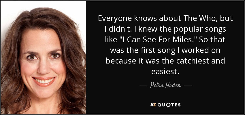 Petra Haden Quote Everyone Knows About The Who But I Didn T I Knew