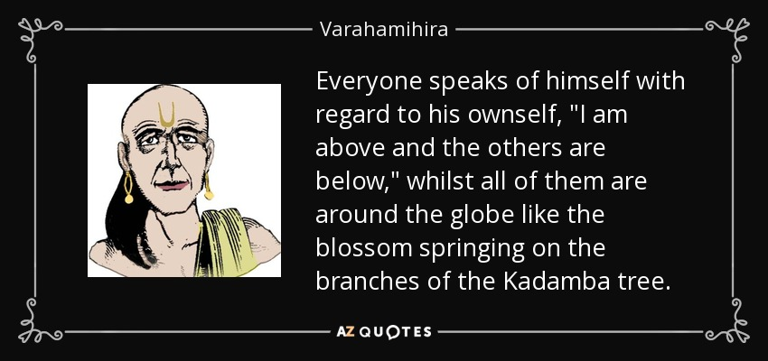 Everyone speaks of himself with regard to his ownself,