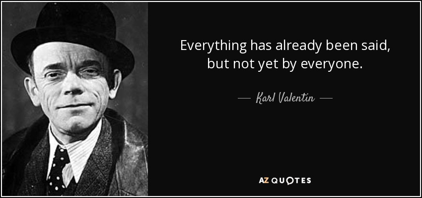 Quotes By Karl Valentin A Z Quotes
