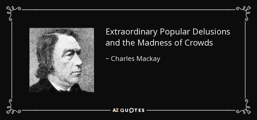 Image result for charles mackay madness of crowds