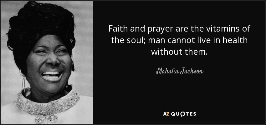 Top 25 Quotes By Mahalia Jackson A Z Quotes
