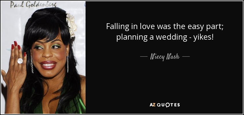 Falling in love was the easy part; planning a wedding - yikes! - Niecy Nash