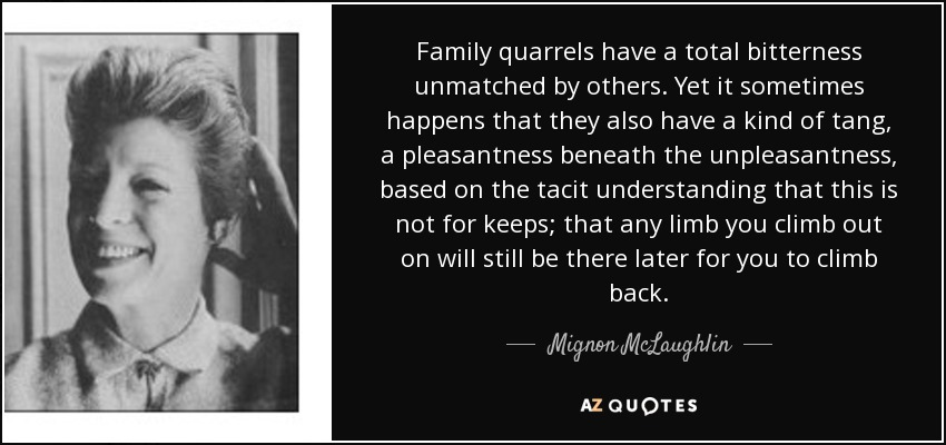 Quotes For Husband And Wife Quarrels: 300 QUOTES BY MIGNON MCLAUGHLIN [PAGE - 4]