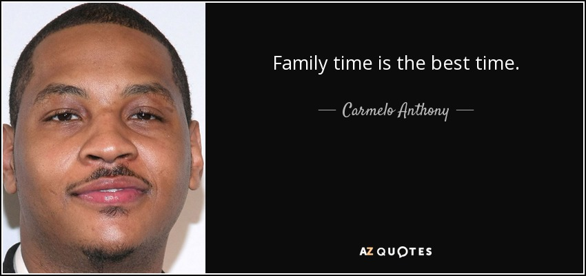 Top 25 Family Time Quotes A Z Quotes