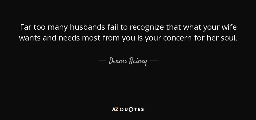 TOP 19 QUOTES BY DENNIS RAINEY
