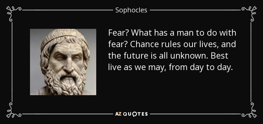 [Image: quote-fear-what-has-a-man-to-do-with-fea...-34-79.jpg]