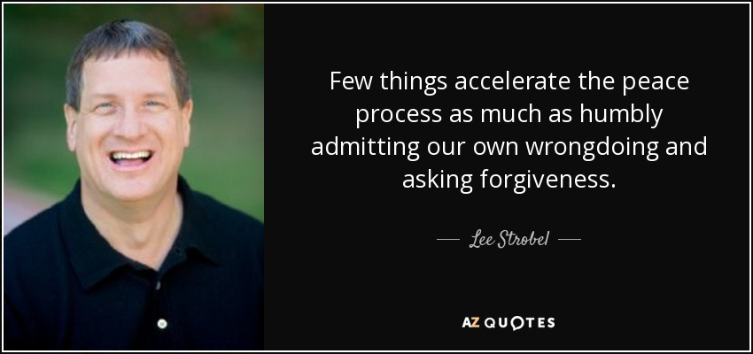 Lee Strobel quote: Few things accelerate the peace process