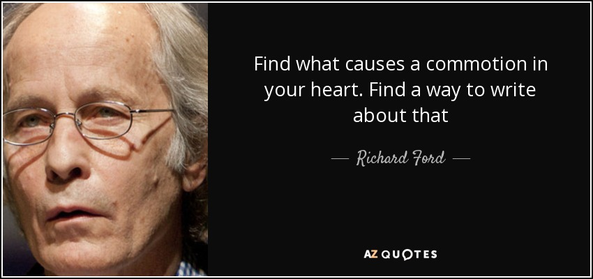 TOP 25 QUOTES BY RICHARD FORD (of 105) | A-Z Quotes
