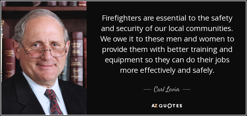 Firefighter Quotes | Top 25 Firefighter Quotes Of 157 A Z Quotes