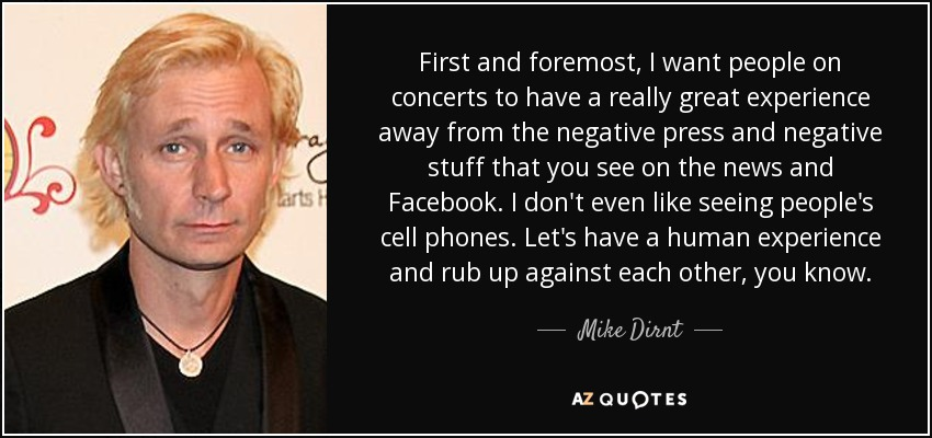 Mike Dirnt Quote First And Foremost I Want People On Concerts To