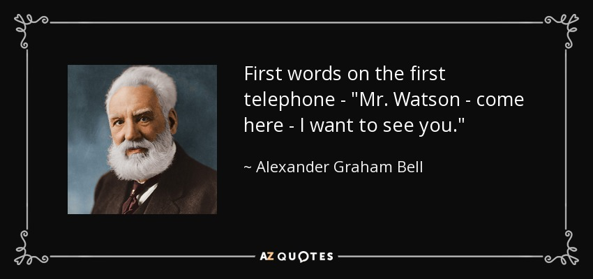 First words on the first telephone -