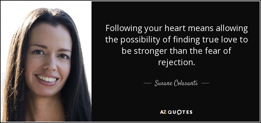 Susane Colasanti Quote Following Your Heart Means Allowing The