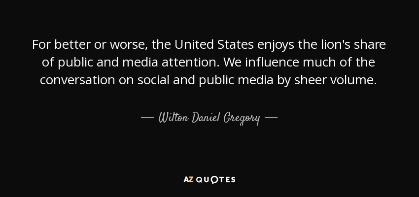 Wilton Daniel Gregory Quote For Better Or Worse The United States