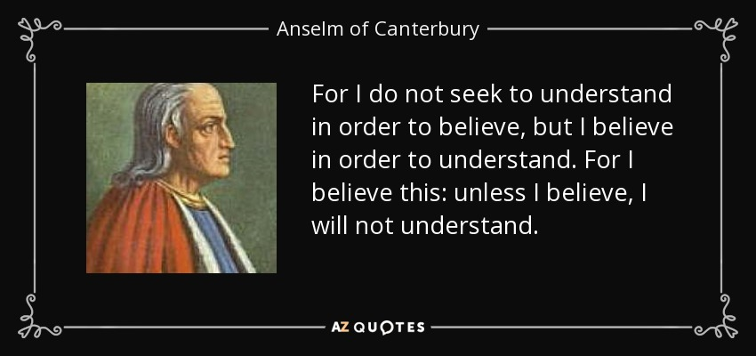 st anselm of canterburys definition of god Litany for mother's day: st anselm  — based on writings of anselm of canterbury  i think i'm living that definition.